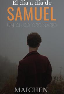 """Libro. """"El día a día de Samuel: un chico ordinario """" Leer online"""