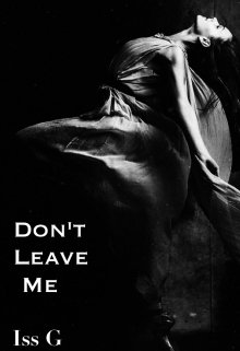 "Libro. ""Don't Leave Me"" Leer online"