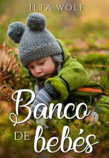 """Libro. """"Banco de bebes"""" Leer online"""
