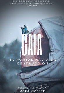 """Libro. """"Gaia: El portal hacia la destrucción"""" Leer online"""