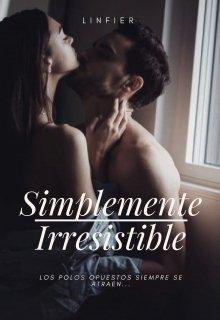 """Libro. """"Simplemente Irresistible"""" Leer online"""