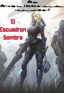 """Libro. """"Escuadrón Sombra"""" Leer online"""
