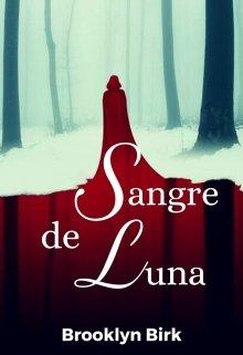 """Libro. """"Sangre de luna."""" Leer online"""