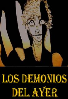 """Libro. """"Los demonios del ayer."""" Leer online"""