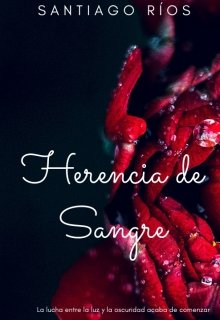 "Libro. ""Herencia de Sangre ©  Saga Lazos Malditos"" Leer online"