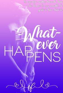 """Libro. """"Whatever Happens ©"""" Leer online"""