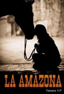"""Libro. """"La Amazona"""" Leer online"""