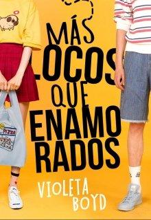 """Libro. """"Más locos que enamorados"""" Leer online"""