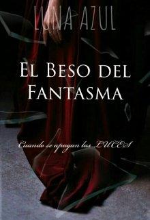 """Libro. """"El beso del Fantasma"""" Leer online"""