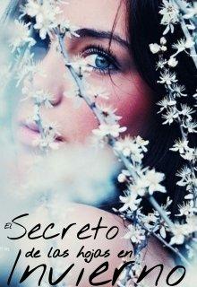 """Libro. """"El Secreto de las hojas en Invierno """" Leer online"""