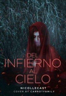 """Libro. """"Del Infierno Al Cielo"""" Leer online"""