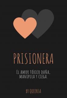 """Libro. """"Prisionera"""" Leer online"""