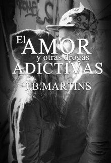 """Libro. """"El Amor y otras drogas Adictivas"""" Leer online"""