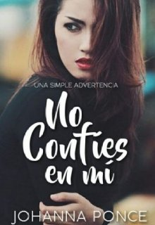 """Libro. """"No confíes en mí ©"""" Leer online"""