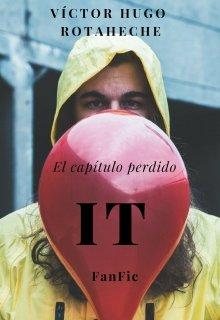 """Libro. """"It -el capítulo perdido- #fanfic"""" Leer online"""