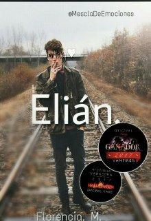 """Libro. """"Elián."""" Leer online"""