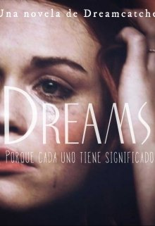 """Libro. """"Dreams """" Leer online"""
