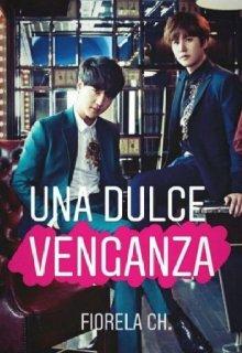 """Libro. """"Una Dulce Venganza (yesung, Kyuhyun y tú)"""" Leer online"""