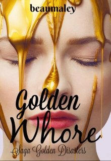 """Libro. """"Golden Whore"""" Leer online"""
