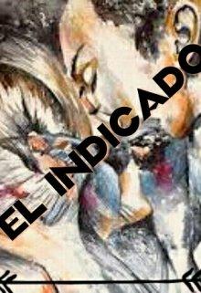 """Libro. """"El Indicado """" Leer online"""