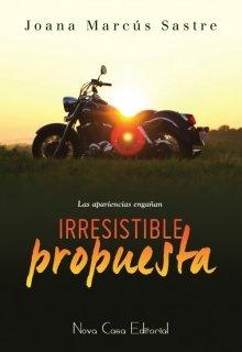 "Libro. ""Irresistible Propuesta"" Leer online"