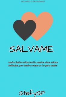 """Libro. """"Salvame """" Leer online"""
