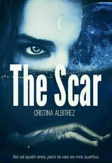 """Libro. """"The Scar (la cicatriz)"""" Leer online"""