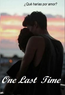 """Libro. """"One Last time"""" Leer online"""