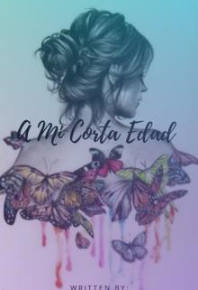 """Libro. """"A Mi Corta Edad"""" Leer online"""
