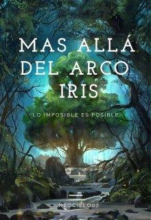"""Libro. """"Mas Allá Del Arco Iris"""" Leer online"""