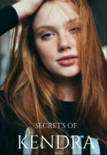 """Libro. """"Secret's of Kendra"""" Leer online"""