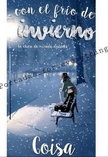 """Libro. """"Con el frio invierno"""" Leer online"""