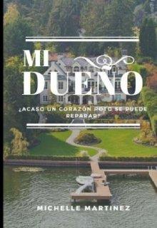 """Libro. """"Mi DueÑo"""" Leer online"""