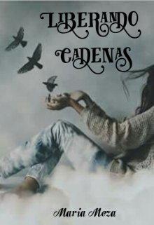 """Libro. """"Liberando Cadenas"""" Leer online"""