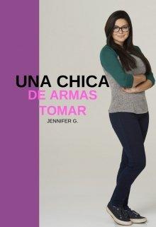 """Libro. """"Una Chica De Armas Tomar (versiÓn Antigua)"""" Leer online"""