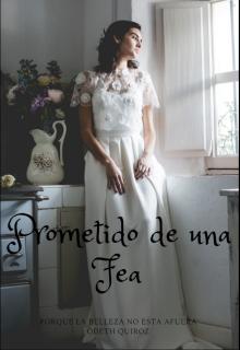"""Libro. """"Prometido de una Fea """" Leer online"""