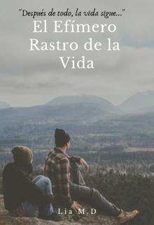 """Libro. """"El Efímero Rastro de la Vida  © """" Leer online"""