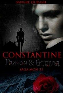 """Libro. """"Constantine Parte # 3.5 de la saga Mon"""" Leer online"""