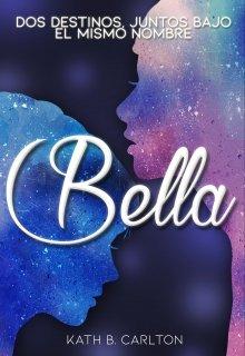 """Libro. """"Bella"""" Leer online"""