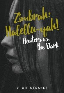 "Libro. ""Zimbrah: Hallelu-yah! [hunters vs. the dark 1]"" Leer online"