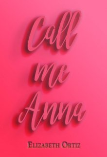 "Libro. ""Call me Anna"" Leer online"