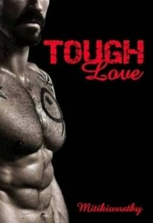 "Book. ""Tough Love"" read online"