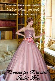 "Libro. ""Princesa por Elección (libro #3)"" Leer online"