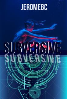 """Book. """"Subversive"""" read online"""