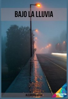 """Libro. """"Bajo la lluvia"""" Leer online"""