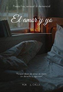 """Libro. """"El amor y yo """" Leer online"""