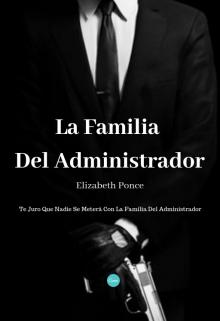"""Libro. """"La Familia Del Administrador [próximamente]"""" Leer online"""