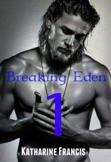 """Book. """"Breaking Eden (episode 1)"""" read online"""