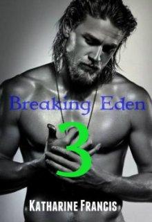 """Book. """"Breaking Eden (episode 3)"""" read online"""