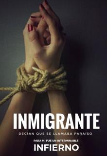 """Libro. """"Inmigrante """" Leer online"""